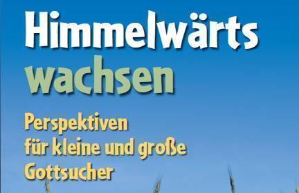 """""""Himmelwärts Wachsen"""" – Mitmachausstellung Für Kleine Und Große Gottsucher"""