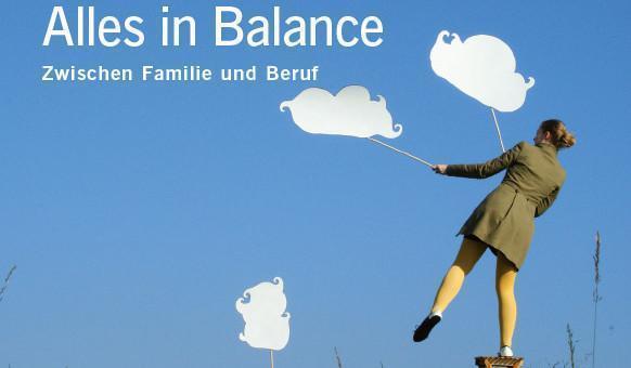 Neue Gespräche: Alles In Balance. Zwischen Familie Und Beruf.