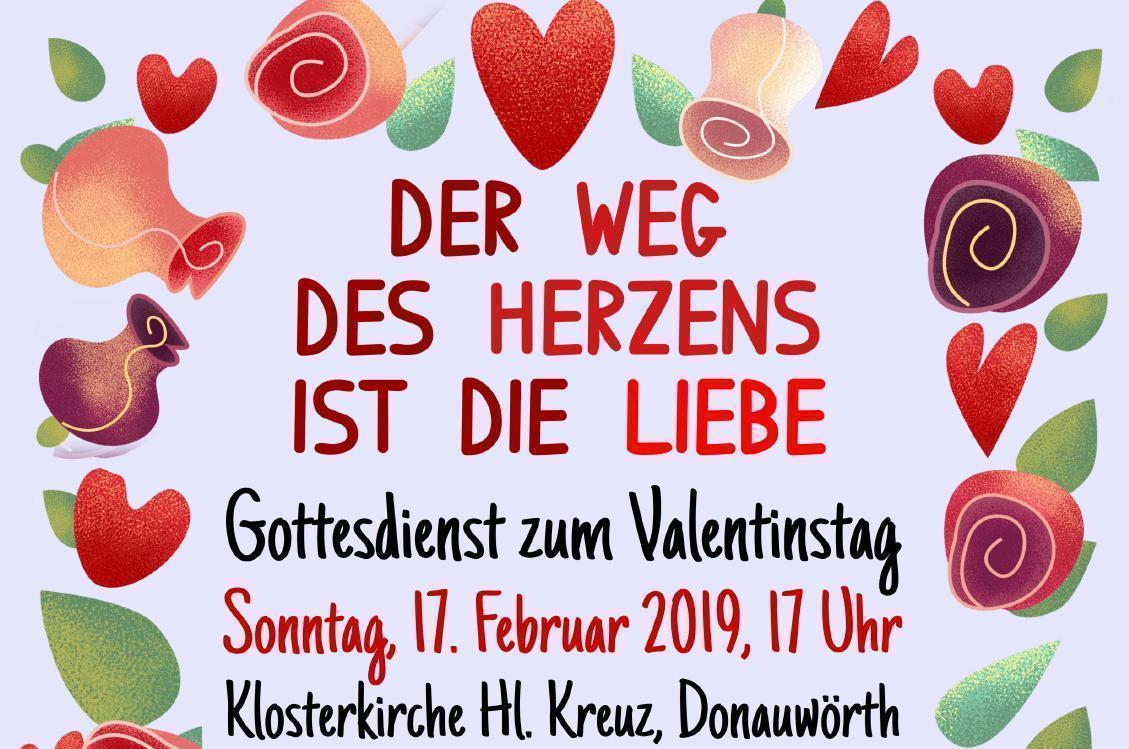 Valentinsgottesdienst: Der Weg Des Herzens Ist Die Liebe…